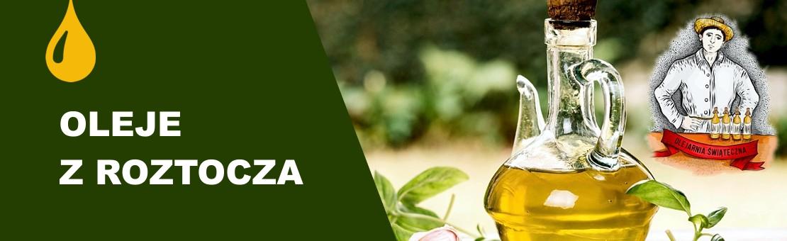 Oleje roślinne z Roztocza